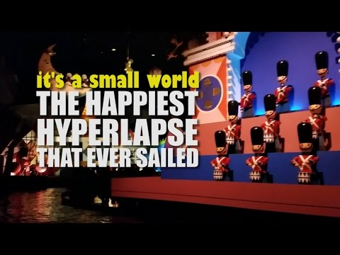 it's a small world - Hyperlaspse tour from Magic Kingdom