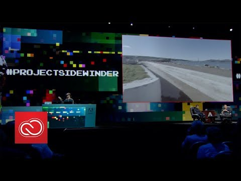 #ProjectSidewinder: Adobe MAX 2017 (Sneak Peeks) | Adobe Creative Cloud