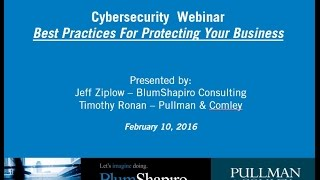 Cybersecurity Webinar - Best Practices for Protecting Your Business