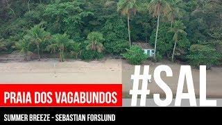 PRAIA DOS VAGABUNDOS | #SAL | Paraty