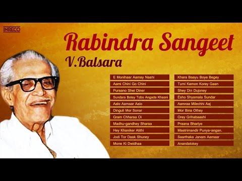V Balsara Melodies | Rabindra Sangeet Instrumental Songs