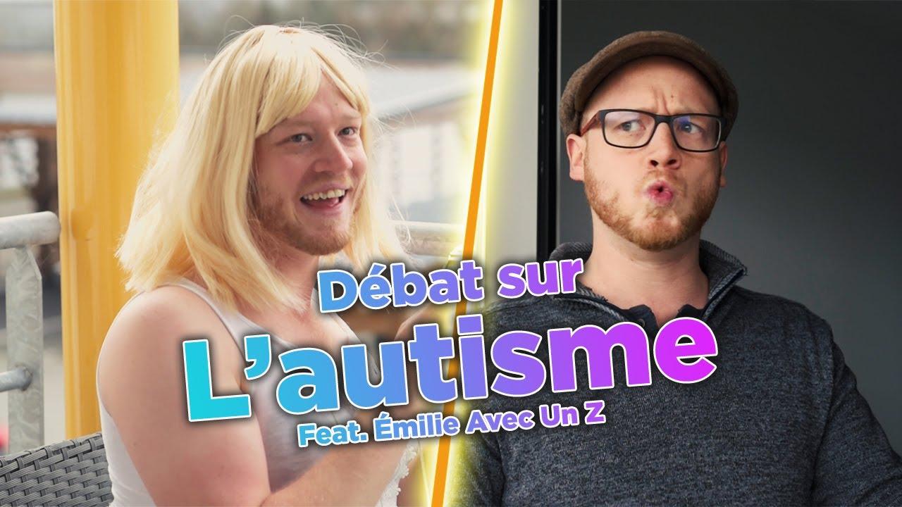 L'autisme (Feat. Émilie Avec Un Z) - YouTube
