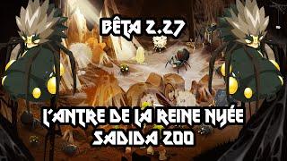 [Dofus] Humility - Donjon 2.27 - Antre De La Reine Nyée - Avec Ma Sadida 200 !
