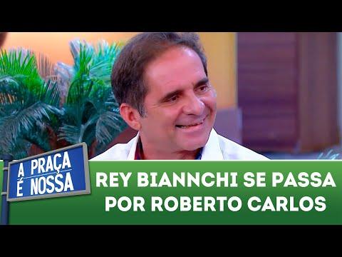 Rey Biannchi se passa por Roberto Carlos | A Praça é Nossa (23/08/18)