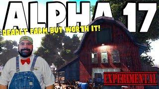 ALPHA 17 - Deadly Farm But Worth It | 7 Days To Die Alpha 17 | Part 9