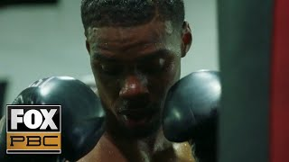 Errol Spence Jr. vs. Danny Garcia | FIGHT CAMP Ep. 2 | PBC ON FOX