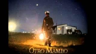 Otro Mambo - Ahora o Nunca (Álbum Completo)