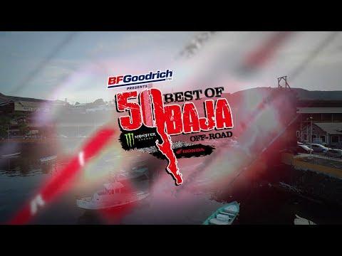 BFGoodrich 50 Best of Baja Episode 1