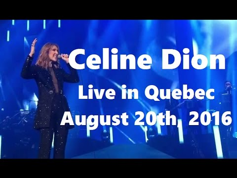 Celine Dion - FAN DVD - Live in Videotron Centre, Quebec (Full HD, August 20th 2016)