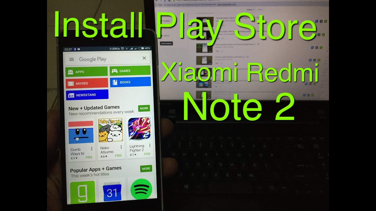 How to install Google play store on xiaomi Redmi Note 2