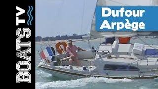 Dufour Arpège : un voilier mythique   Boats TV, tests et présentations de bateaux