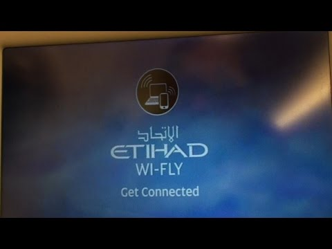 Etihad Airways WI-FLY Inflight Entertainment Get Connected Wi-Fi