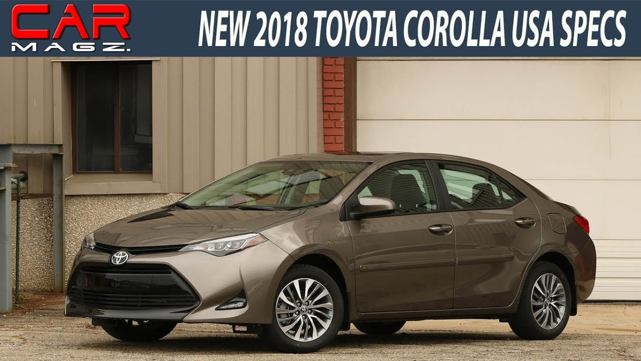 2018 Toyota Corolla Usa Review And Specs