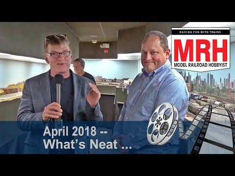Whats Neat in model railroading | April 2018 Model Railroad Hobbyist | Ken Patterson