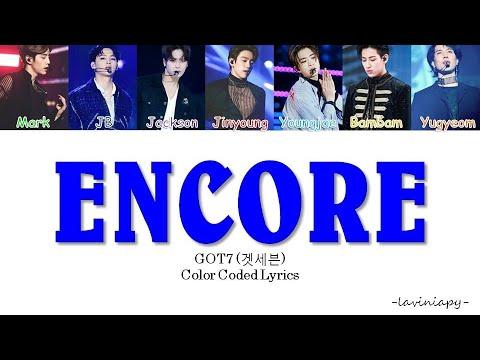 GOT7 (갓세븐) - ENCORE Color Coded Lyrics (Türkçe Çeviri/Laviniapy)