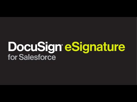 DocuSign eSignature for Salesforce