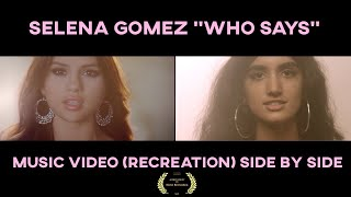 """Selena Gomez """"Who Says"""" Music Video (Recreation) Side by Side"""