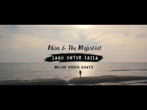 Teaser | Akim & The Majistret - Lagu Untuk Laila (Music Video Cover)