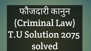 criminal law  LLB second Year T. U. Solution 2075