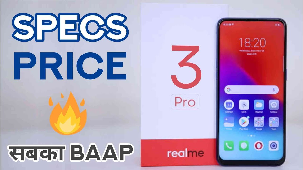 RealMe 3 Pro Review of Expected Specifications & Price   Launch Date in  India