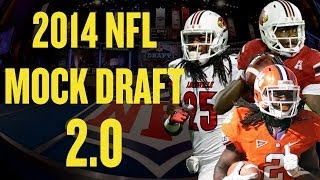 2014 NFL Mock Draft 2.0! Who do YOU have your Team Drafting? Picks and Predictions!