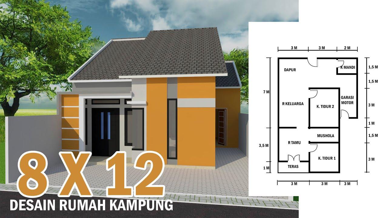 Desain Rumah Kampung Ukuran 8 X 12 Youtube