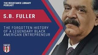 S.B. Fuller: The Forgotten History of a Legendary Black American Entrepreneur
