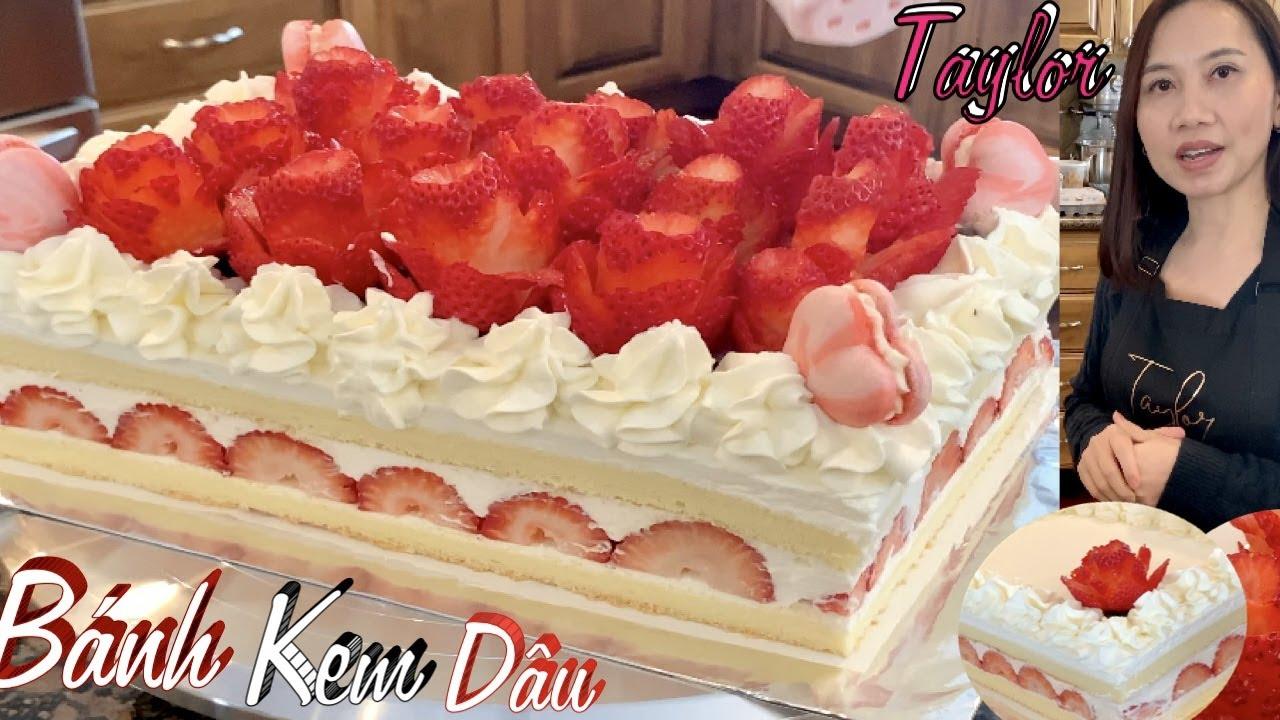 Bánh Bông Lan - Cách Làm Bánh Bông Lan Kem Dâu Tây Mềm Mịn Đẹp Và Rất Ngon  - Strawberry Shortcake