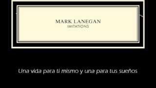 "Mark Lanegan - You Only Live Twice (Subtitulada en Español) ""Imitations"" 2013"