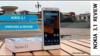 NOKIA 3.1 OFFICIAL UNBOXING AND REVIEW