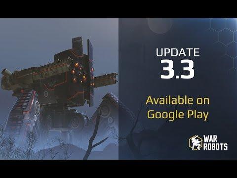 War Robots update 3.3 — on Google Play!