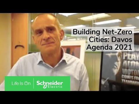 Building Net-Zero Cities: Davos Agenda 2021, World Economic Forum   Schneider Electric
