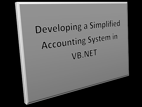 Developing a simplified accounting system using VB.NET - 02