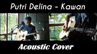 Kawan - Putri Delina  Cover Akustik By: Mamas Faris