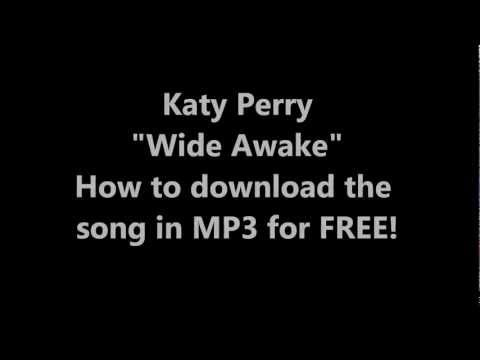 MP3 Download (FREE) for Katy Perry - Wide Awake