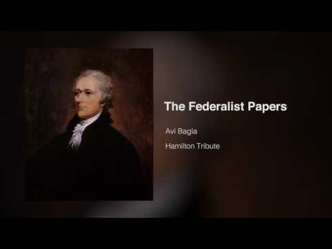 The Federalist Papers (Hamilton Tribute)