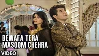 Bewafa Tera Masoom Chehra - Betrayal Song | Mohammad Aziz Sad Songs