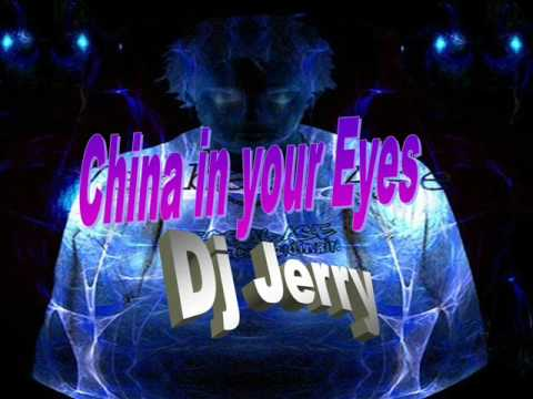 China in your eyes Dj Jerry 羅百吉