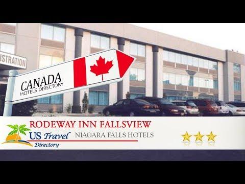 Rodeway Inn Fallsview - Niagara Falls Hotels, Canada