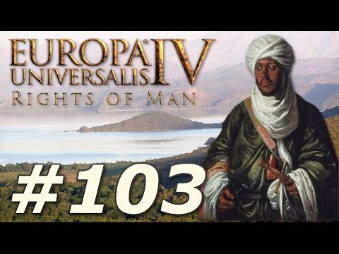 Europa Universalis IV: The Rights of Man | Ethiopia - Part 103