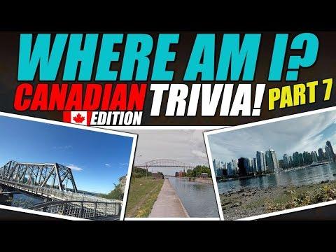 Where Am I? CANADIAN Edition! Trivia #7