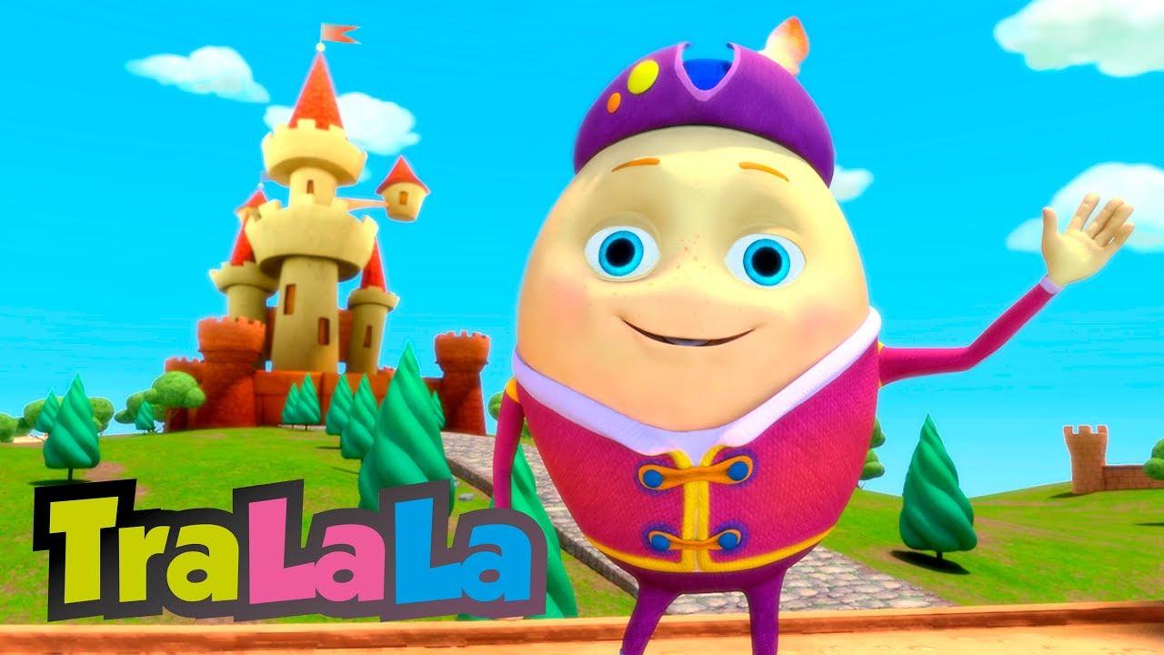 Humpty Dumpty  - Cântece pentru copii | TraLaLa