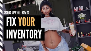 Second Life Tutorial 2020 - How to Fix YOUR Inventory - Second Life 101