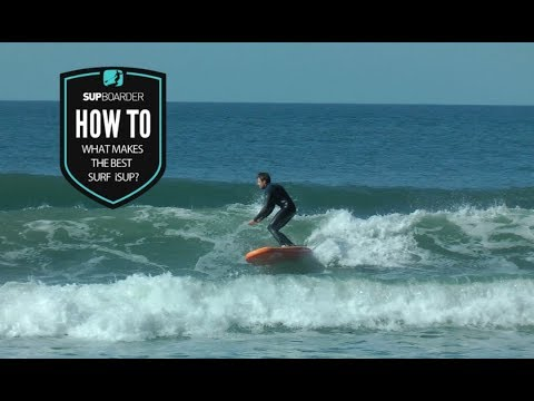 What makes the best iSUP for surfing?