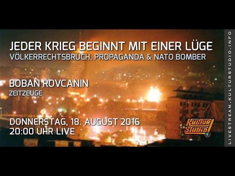 Jeder Krieg beginnt mit einer Lüge Völkerrechtsbruch, Propaganda & Nato-Bomber