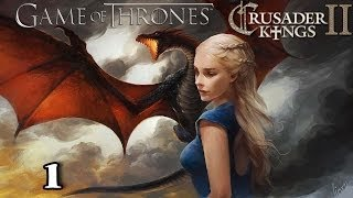 Crusader Kings 2 A Game of Thrones Mod as Daenerys Targaryen 1