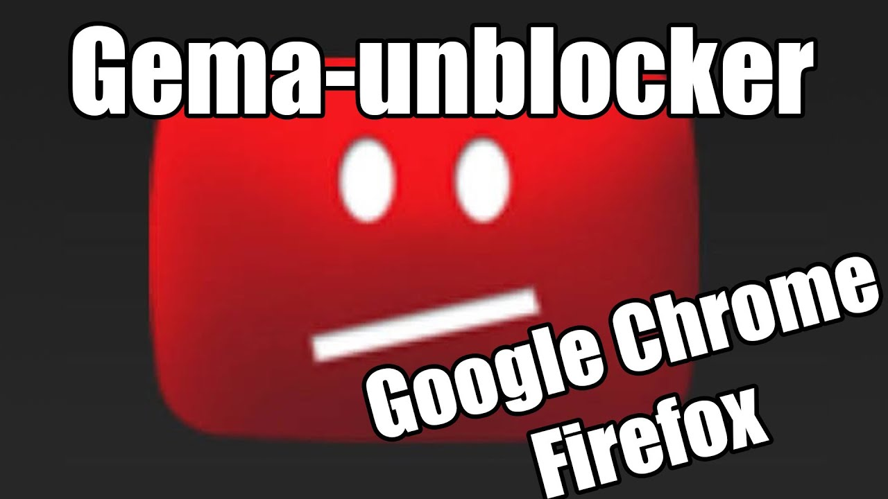 gema unblocker chrome