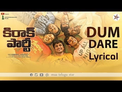 Dum Dare Lyrical | Kirrak Party Songs | Nikhil Siddharth | Samyuktha | Simran | Sharan Koppisetty