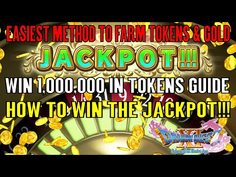 Dragon Quest XI Easiest Method To Farm Tokens & Gold (How To Win The Jackpot!!!)