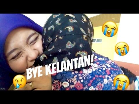 I DON'T WANNA LEAVE KELANTAN !